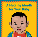 A healthy mouth for your baby