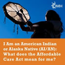 New Infographic: The ACA & American Indian/Alaska Native Communities
