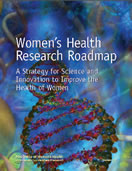 Women's Health Research Roadmap